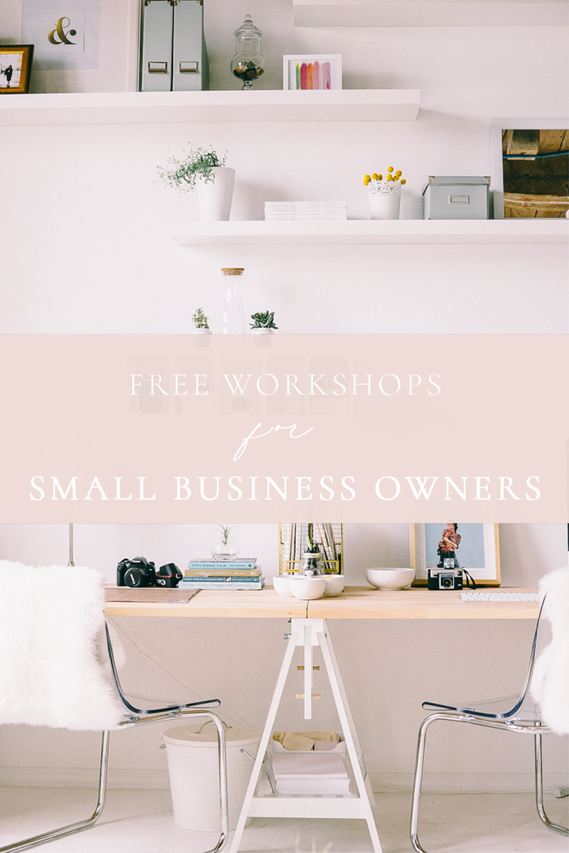 FREE WORKSHOPS FOR SMALL BUSINESS OWNERS